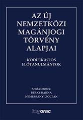 Az új nemzetközi magánjogi törvény alapjai